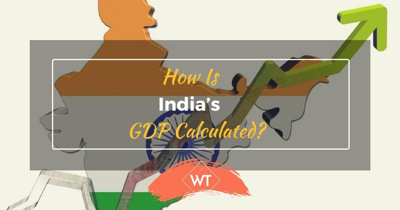 How is India's GDP Calculated?