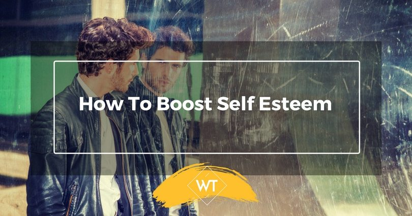 How To Boost Self Esteem