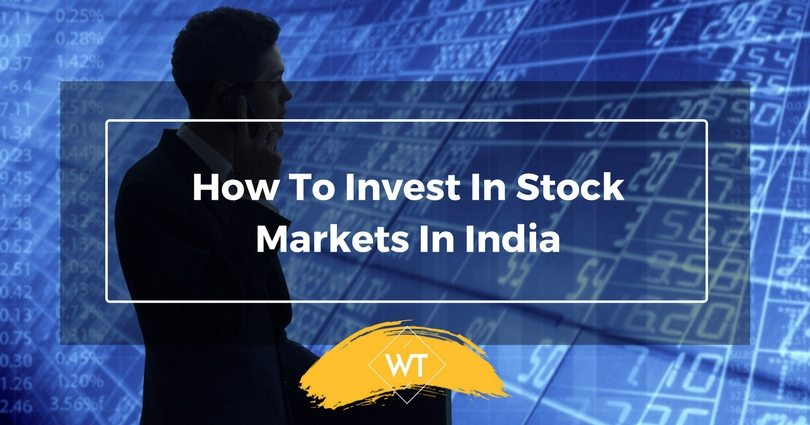 How to Invest in Stock Markets in India