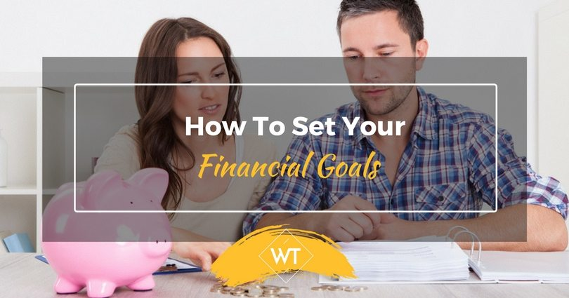 How to Set your Financial Goals?