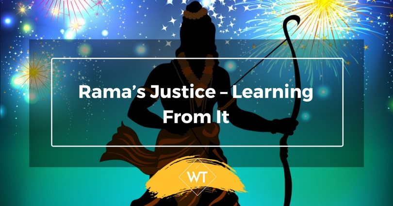 Rama's Justice – Learning from it
