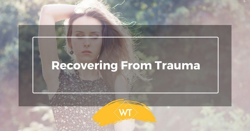 Recovering From Trauma