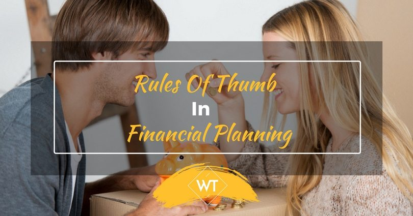 Rules of Thumb in Financial Planning