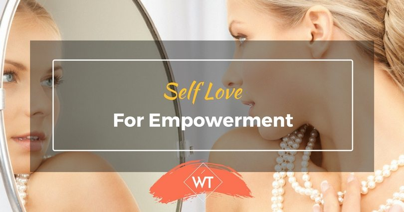 Self Love for Empowerment