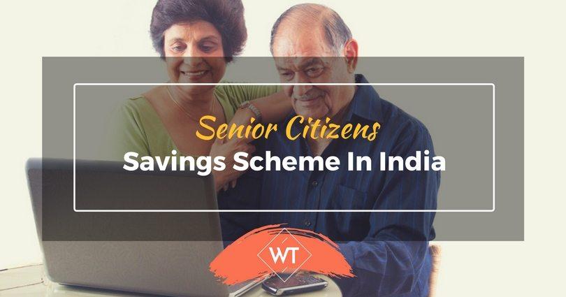 Senior Citizens Savings Scheme in India