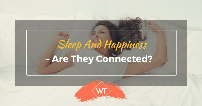 Sleep and Happiness – Are they Connected?