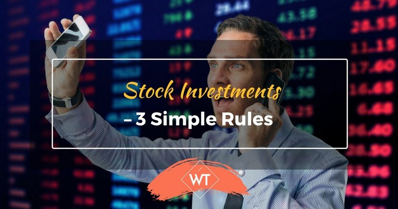 Stock Investments – 3 Simple Rules