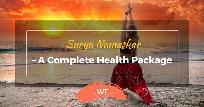 Surya Namaskar – A Complete Health Package
