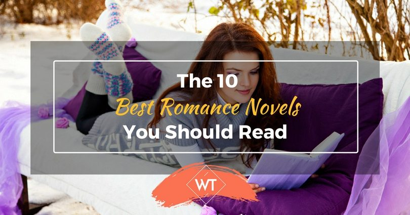 The 10 Best Romance Novels You Should Read