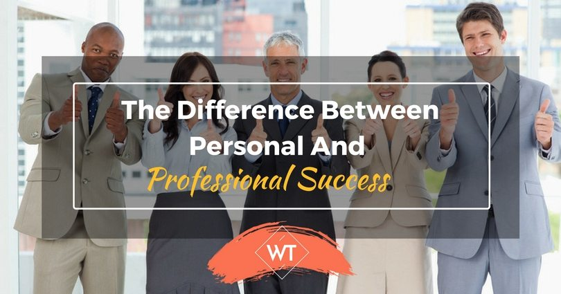 The Difference between Personal and Professional Success