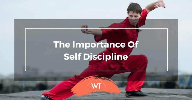 The Importance of Self discipline