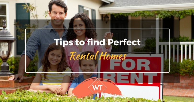 Tips to find Perfect Rental Homes