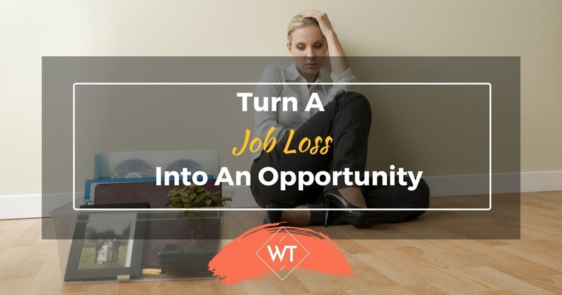 Turn a Job Loss into an Opportunity