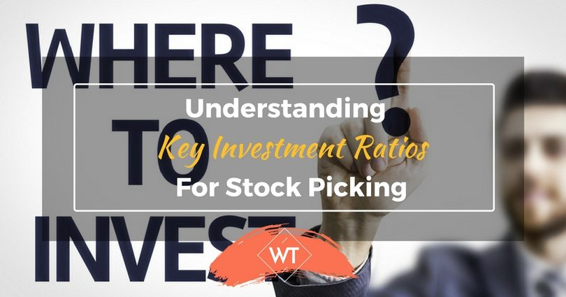 Understanding Key Investment Ratios for Stock Picking