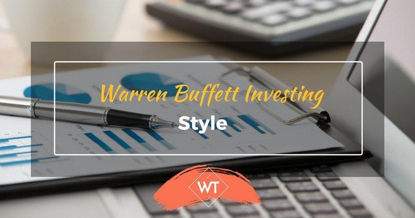 Warren Buffett Investing Style