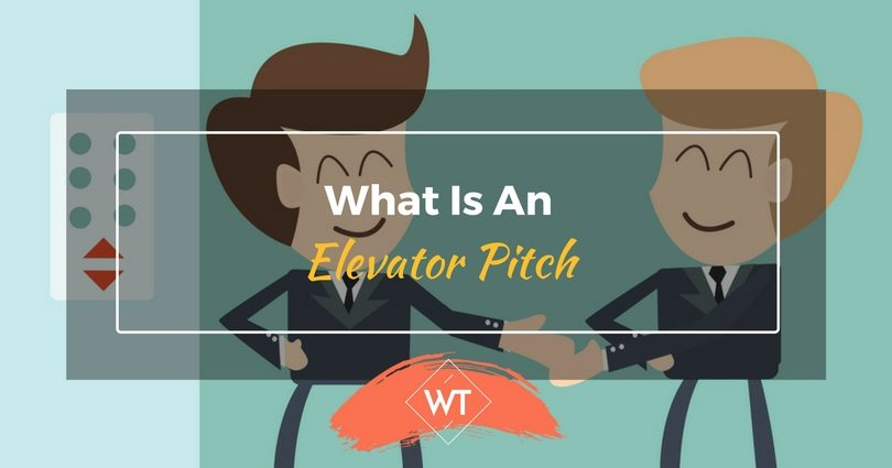 What Is An Elevator Pitch