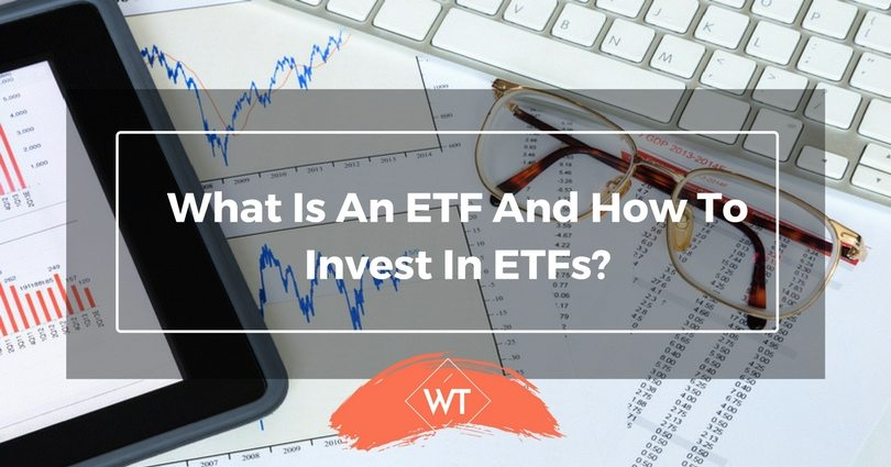 What is an ETF and How to invest in ETFs?