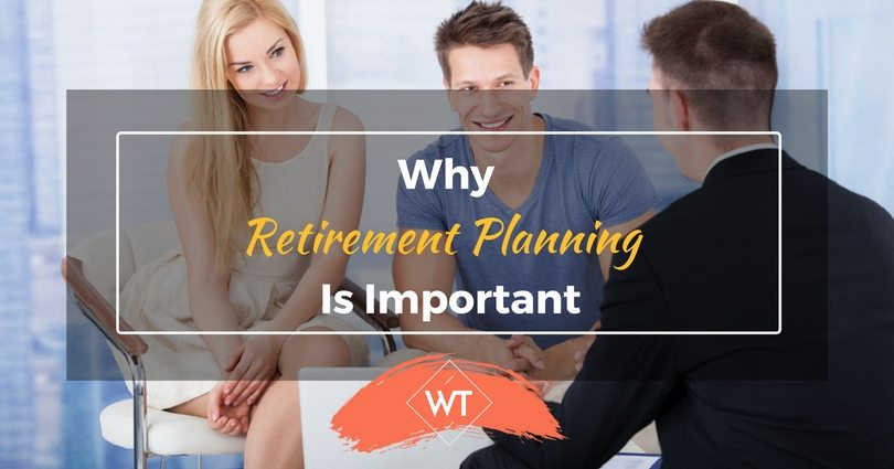Retirement Planning and importance of Retirement Plans