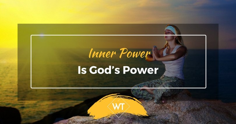 Inner Power is God's Power