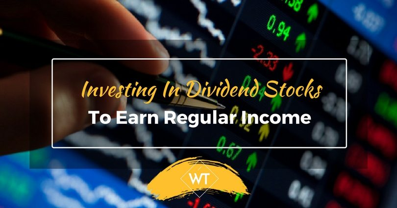 Investing in Dividend Stocks to earn Regular Income