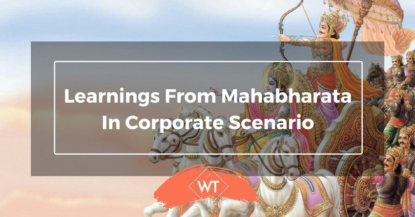 Learnings from Mahabharata in Corporate Scenario