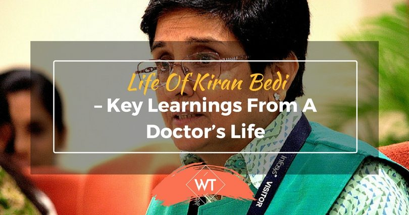 Life of Kiran Bedi – Key Learnings from a Doctor's Life
