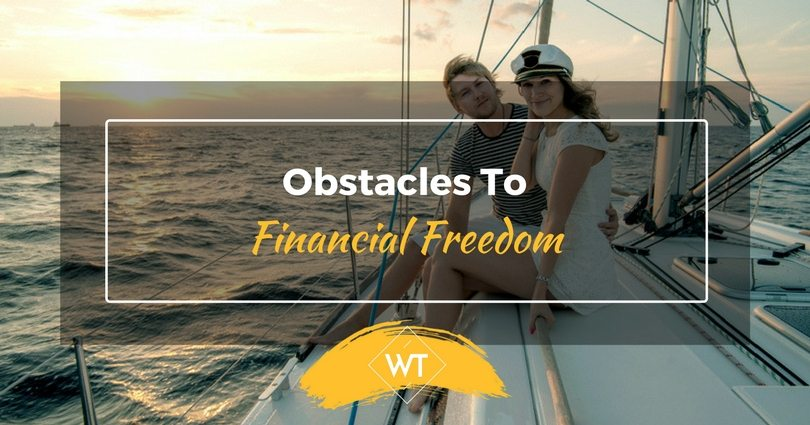 Obstacles to Financial Freedom