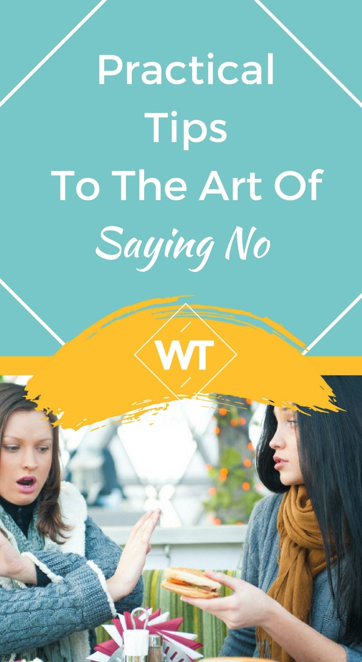Practical Tips to the Art of Saying No