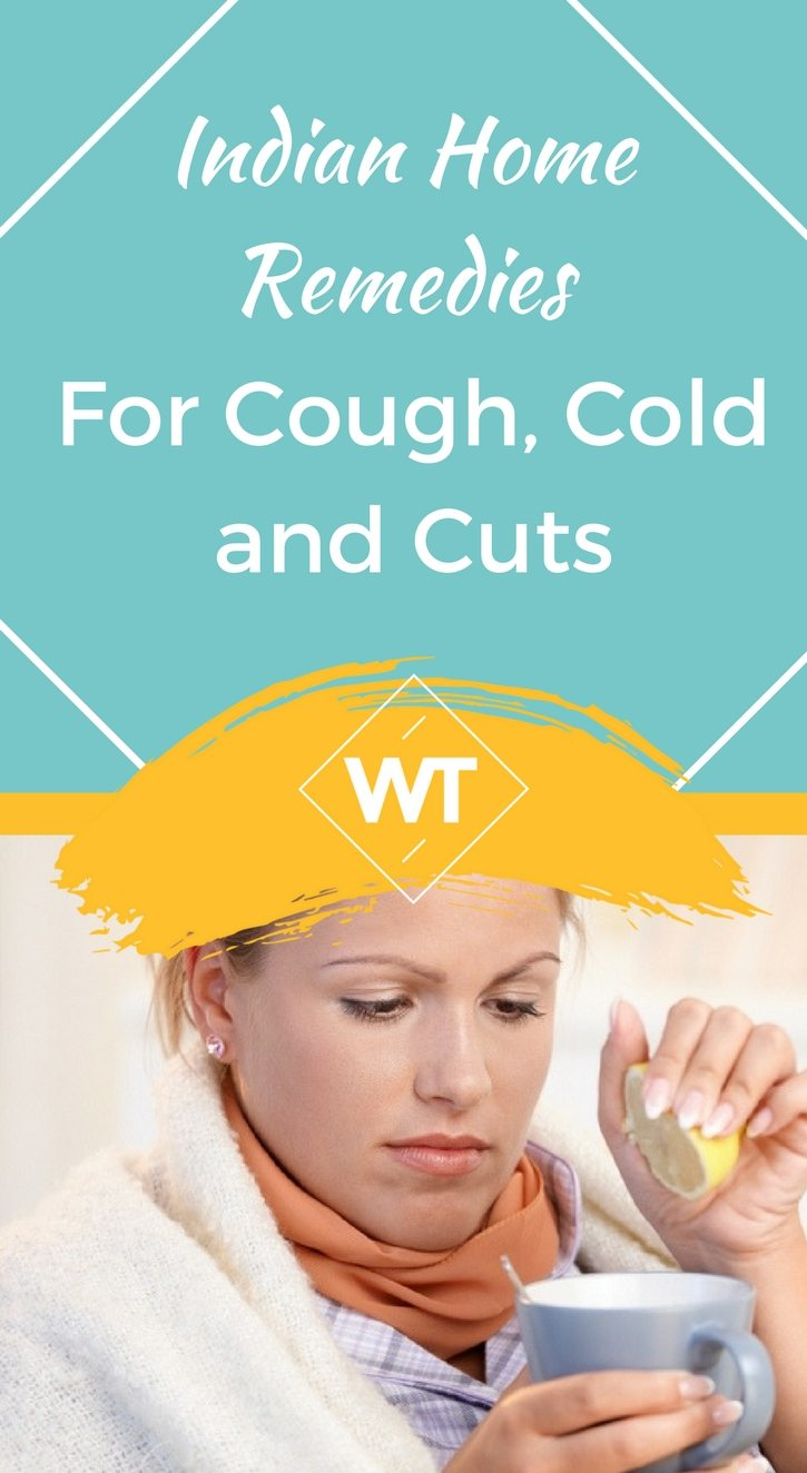 Indian Home Remedies for Cough, Cold and Cuts