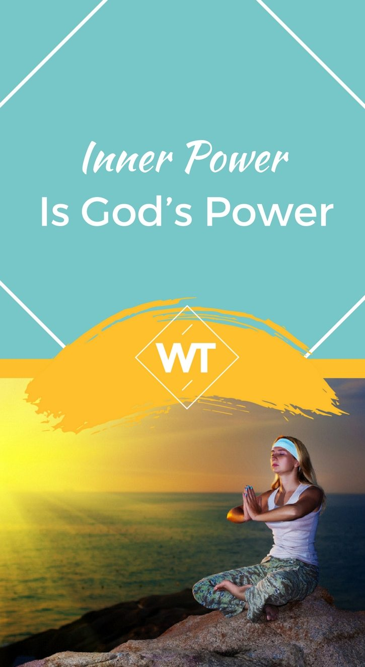 Inner Power is God's Power