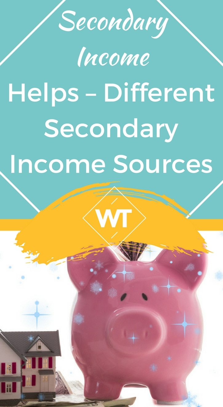 Secondary Income Helps – Different Secondary Income Sources