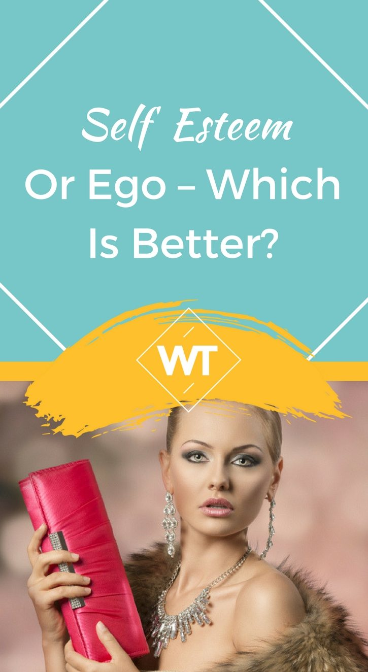 Self Esteem or Ego – Which is Better?