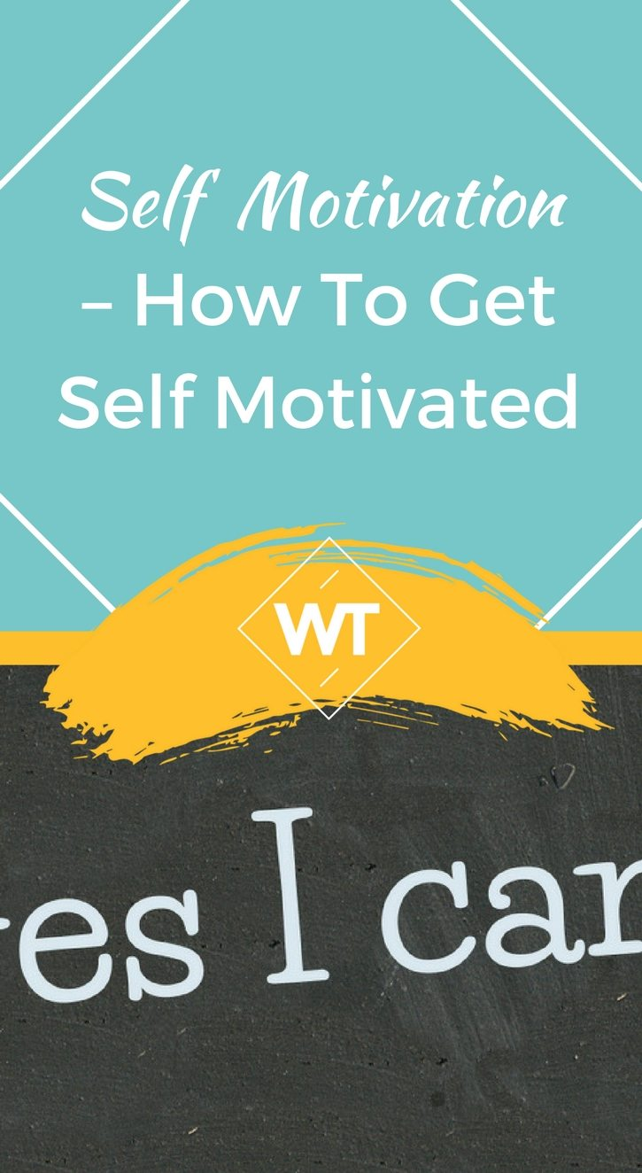 Self Motivation – How to get Self Motivated