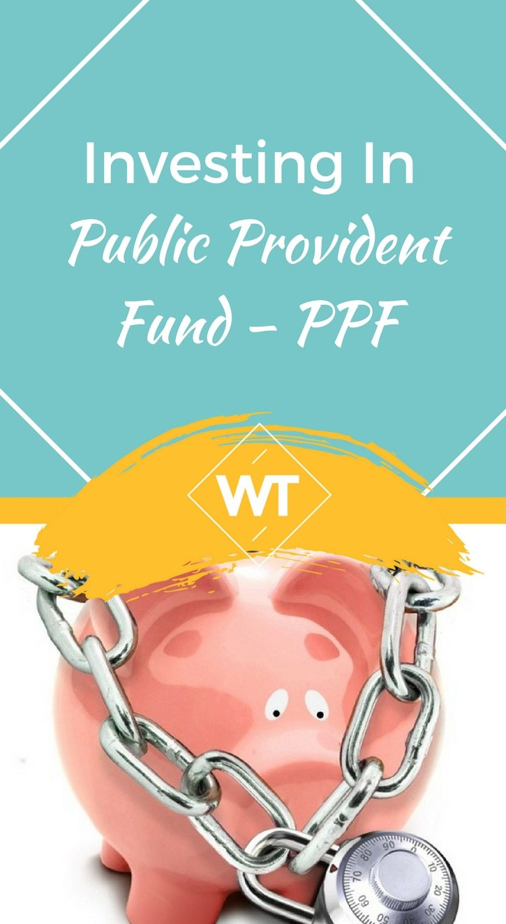 Investing in Public Provident Fund – PPF