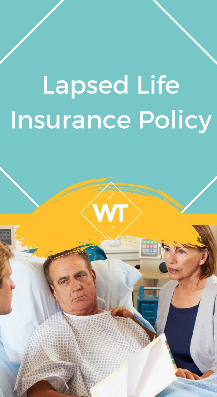 Lapsed Life Insurance Policy