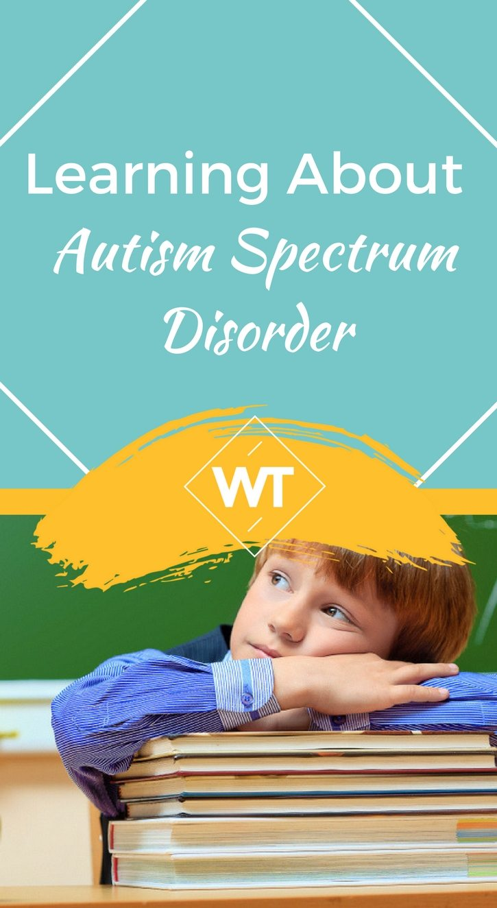 Learning about Autism Spectrum Disorder