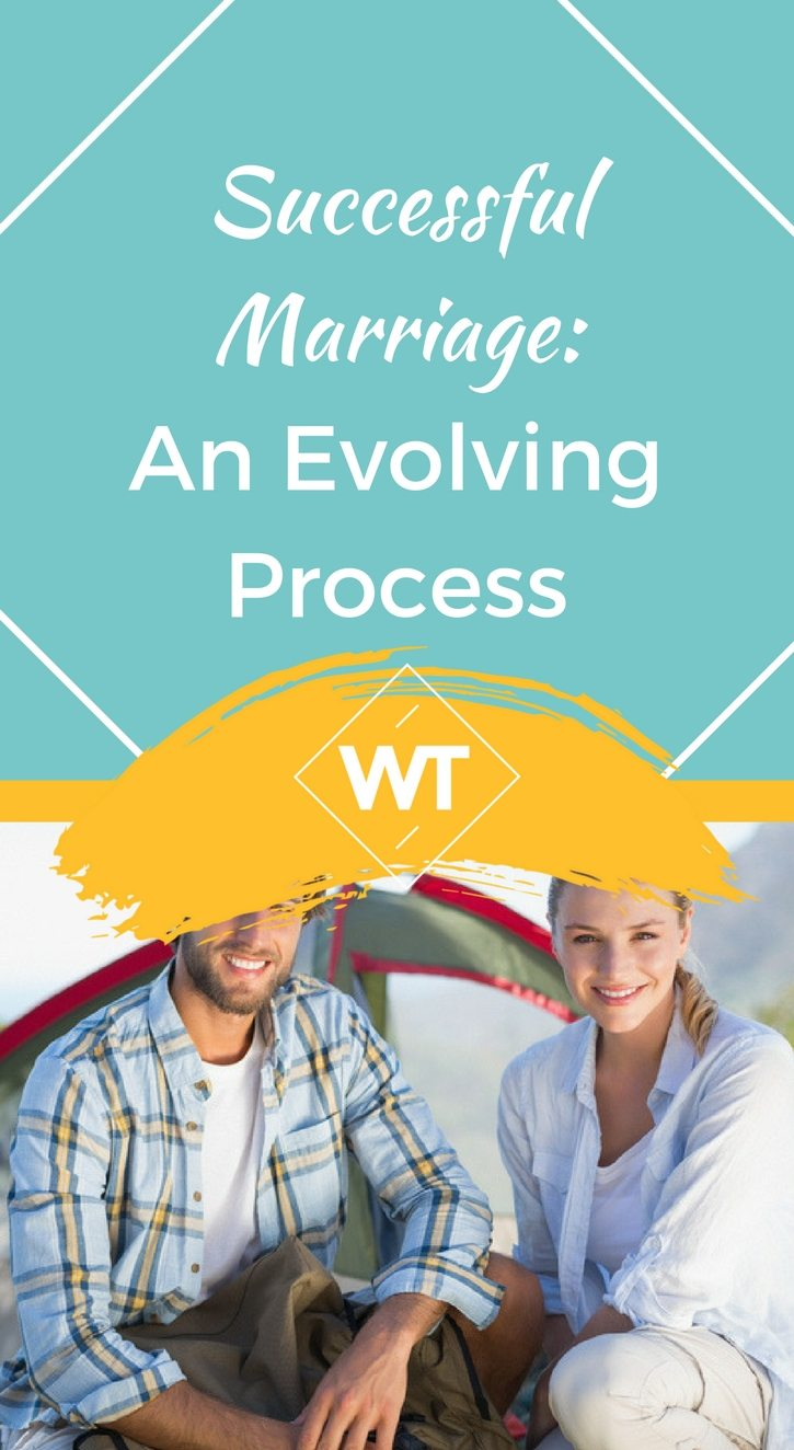 Successful Marriage: An Evolving Process