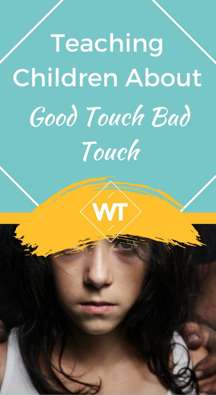 Teaching Children About Good Touch Bad Touch