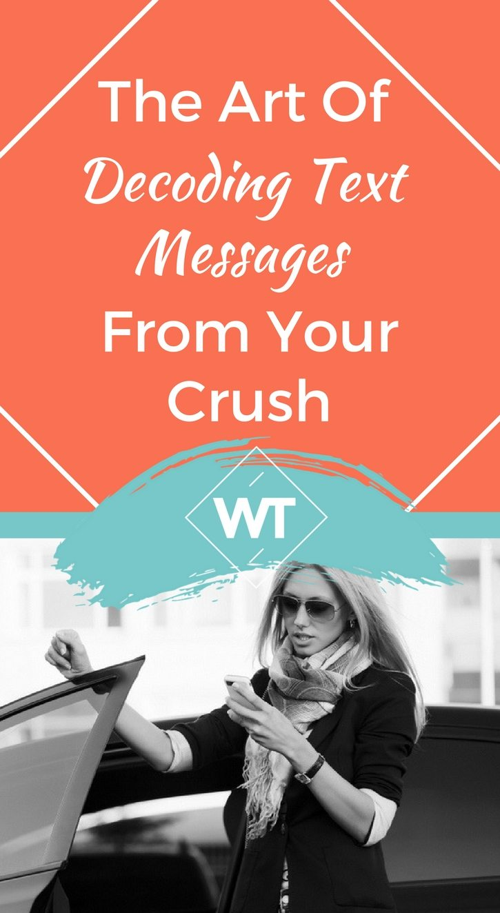 The Art of Decoding Text Messages From Your Crush