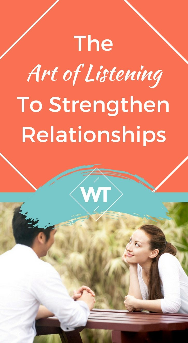 The Art of Listening to Strengthen Relationships
