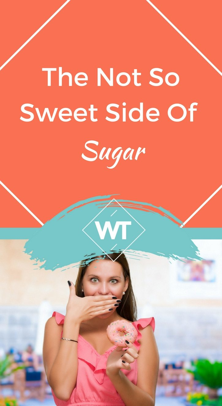 The Not So Sweet side of Sugar