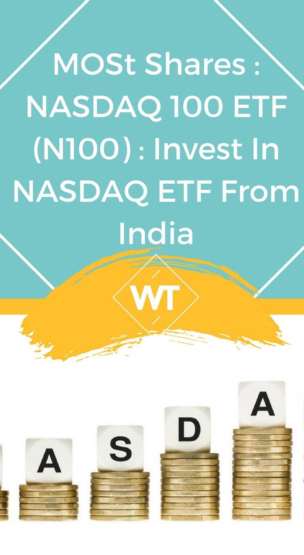 MOSt Shares : NASDAQ 100 ETF (N100) : Invest in NASDAQ ETF from India