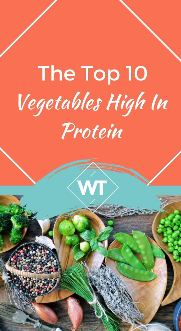 The Top 10 Vegetables High In Protein