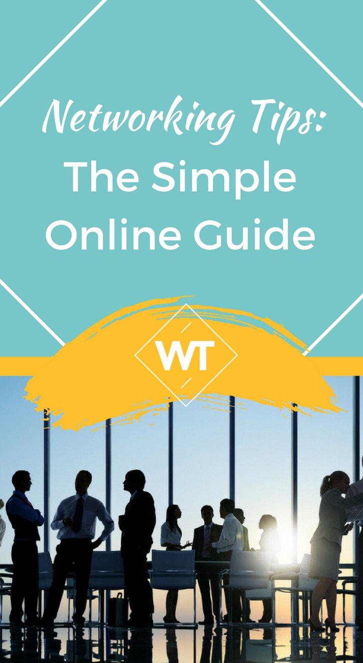 Networking Tips: The Simple Online Guide
