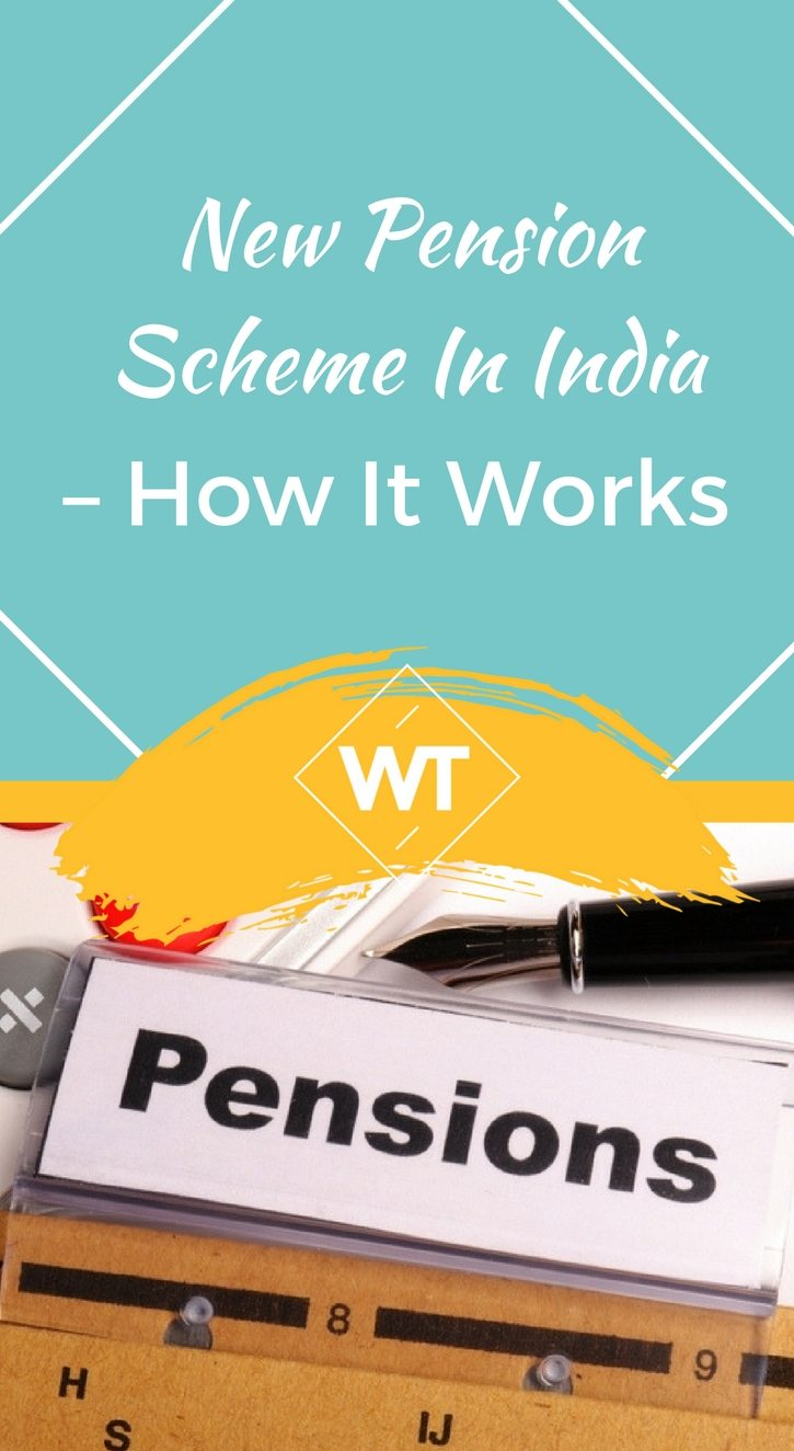 New Pension Scheme in India – How It Works