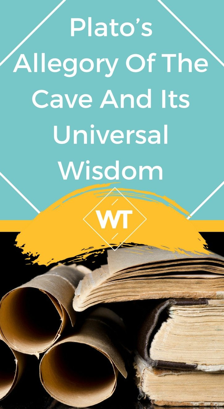 Plato's Allegory Of The Cave And Its Universal Wisdom