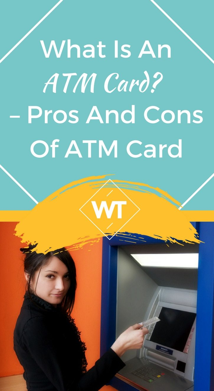 What is an ATM Card? – Pros and Cons of ATM Card