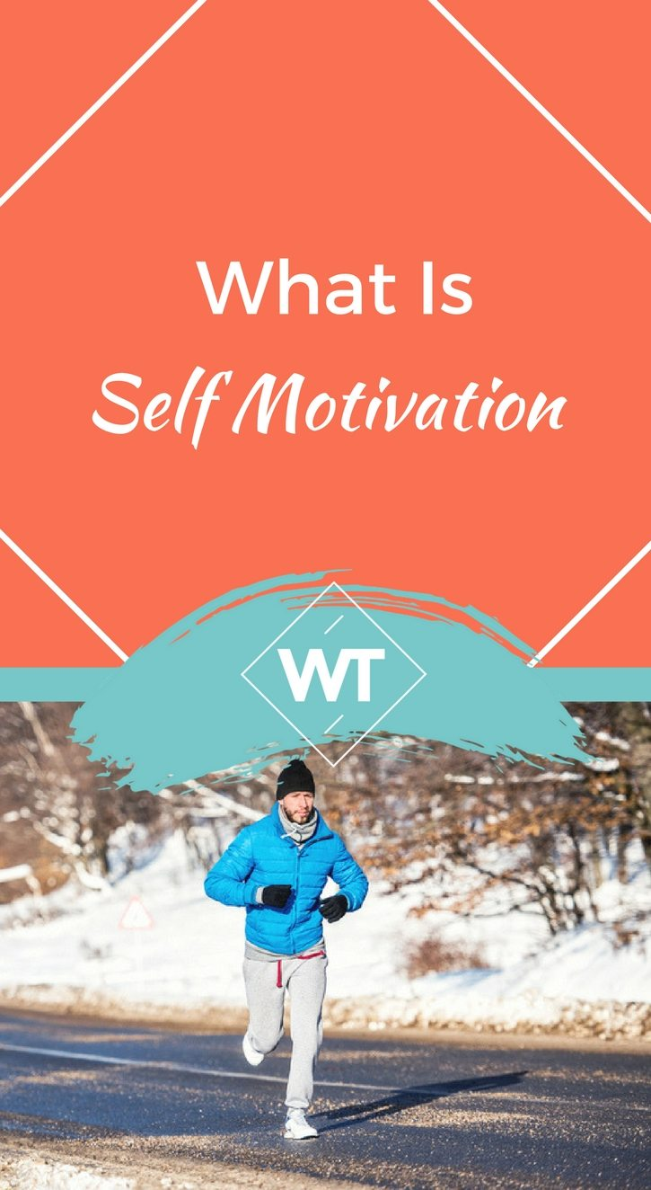 What Is Self Motivation