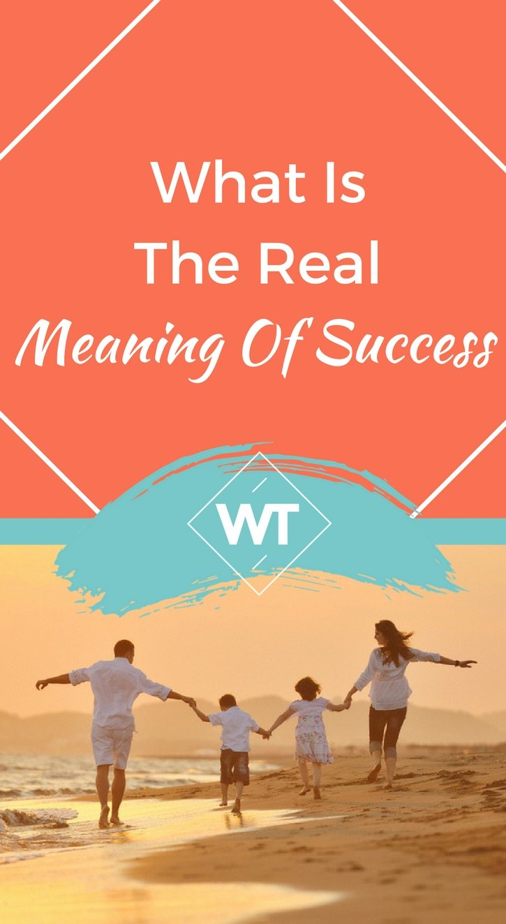 What Is The Real Meaning Of Success