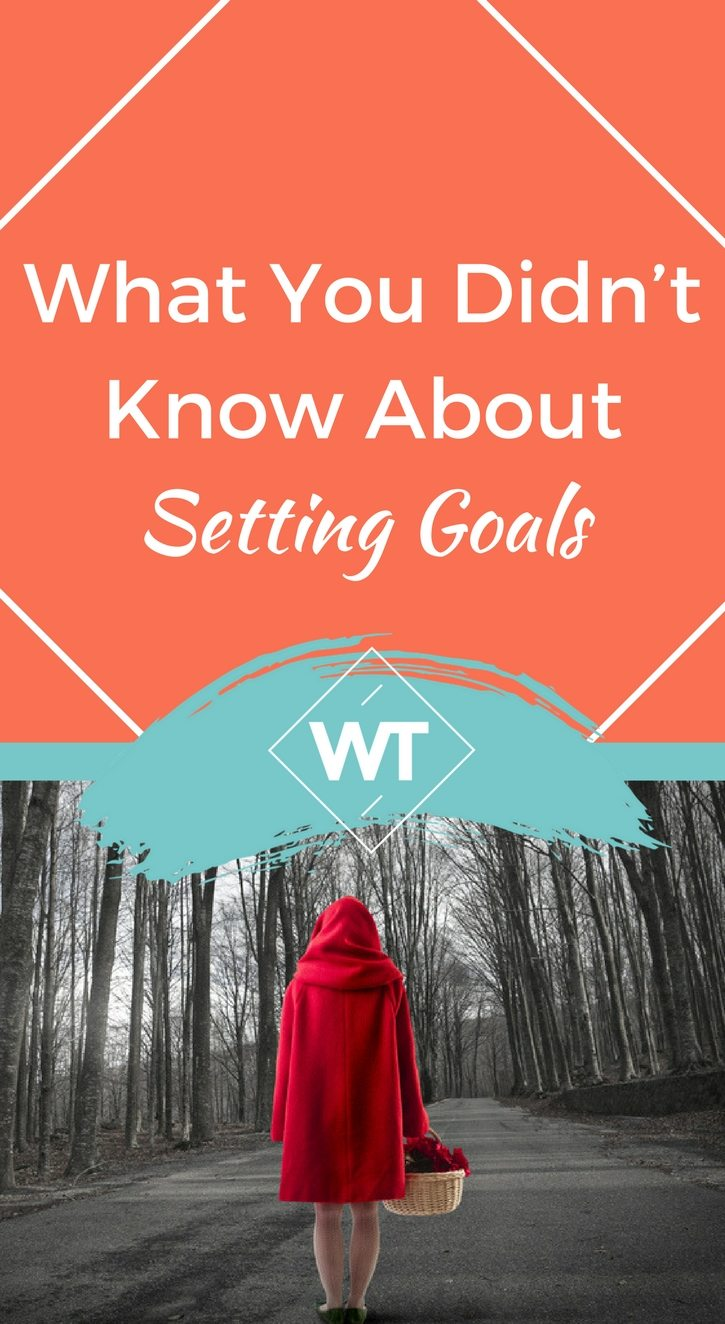 What You Didn't Know About Setting Goals